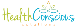 Health Conscious Solutions Conscious Mind. Conscious Body. Conscious Life.